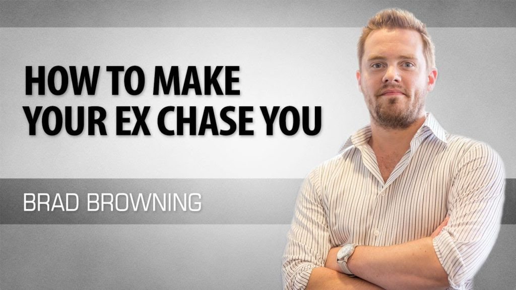 how to make your ex chase you again